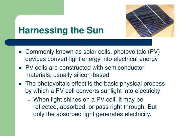 Harnessing the Sun