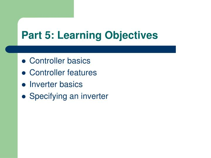 Part 5: Learning Objectives