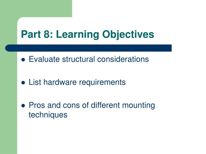 Part 8: Learning Objectives