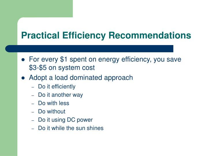 Practical Efficiency Recommendations