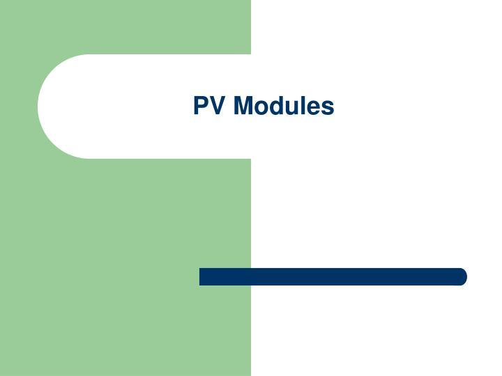 PV Modules