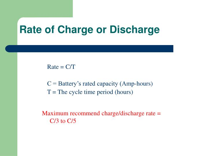 Rate of Charge or Discharge