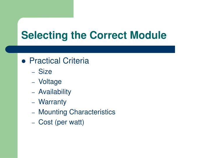Selecting the Correct Module