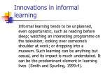 innovations in informal learning1