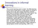 innovations in informal learning16