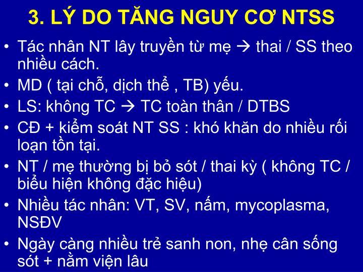 3. LÝ DO TĂNG NGUY CƠ NTSS