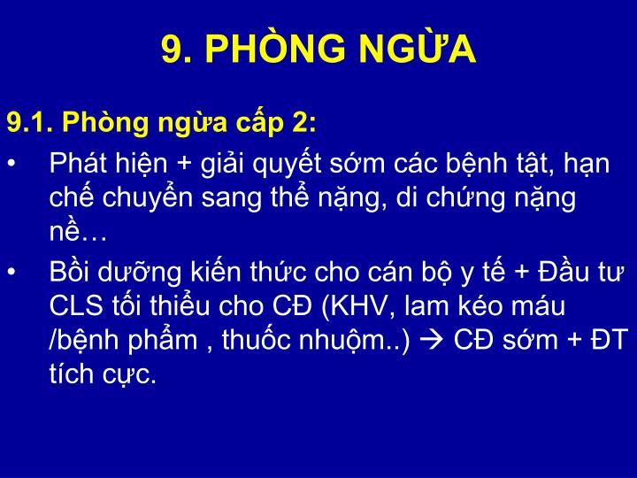9. PHÒNG NGỪA