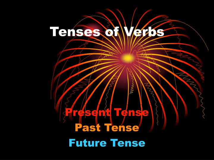 tenses of verbs