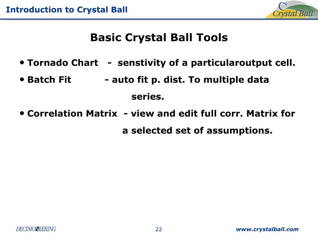 Basic Crystal Ball Tools