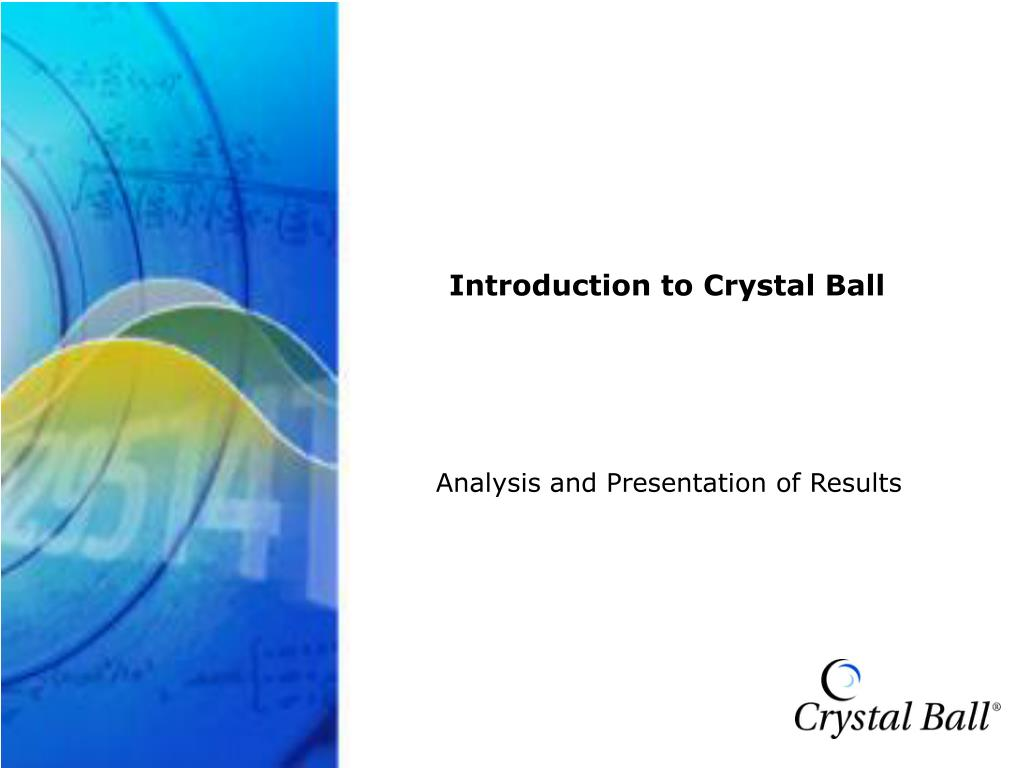 Introduction to Crystal Ball