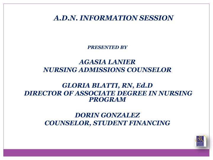 A d n information session