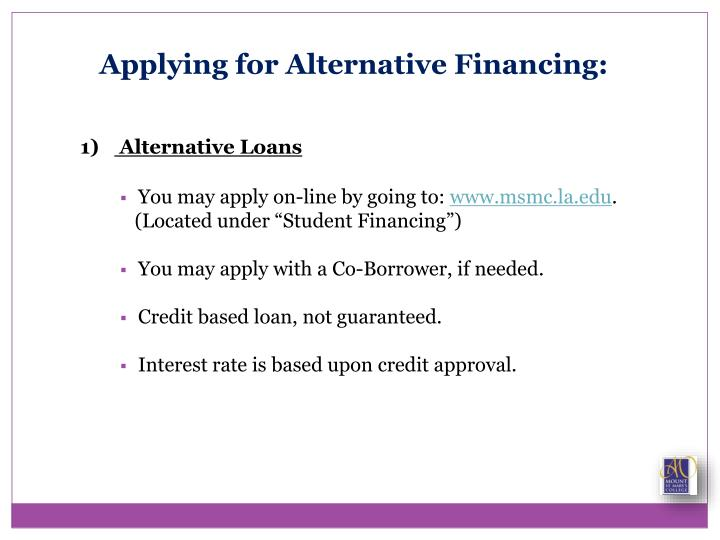 Applying for Alternative Financing: