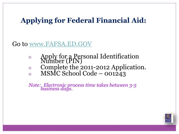 Applying for Federal Financial Aid: