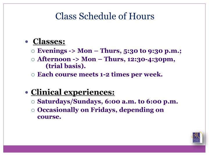 Class Schedule of Hours