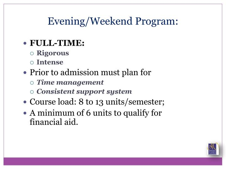 Evening/Weekend Program: