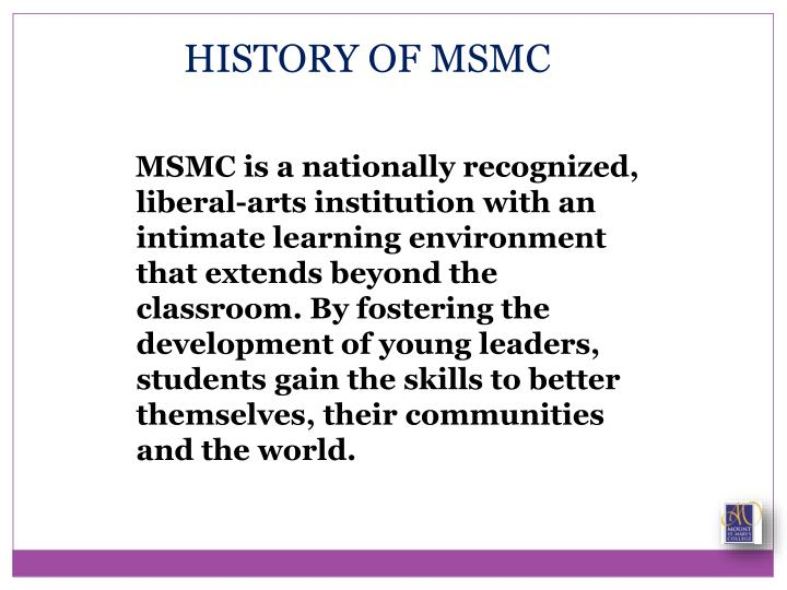 HISTORY OF MSMC