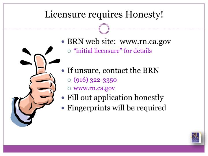 Licensure requires Honesty!