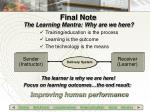 the learning mantra why are we here