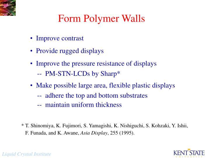 Form Polymer Walls