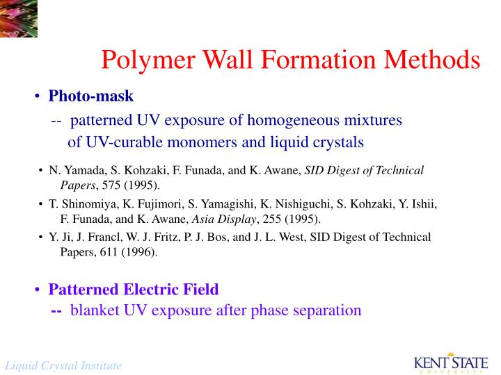 Polymer Wall Formation Methods