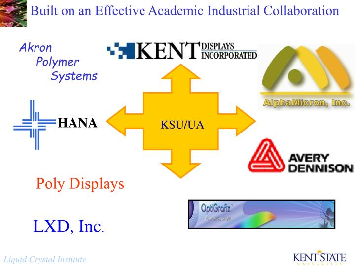 Built on an Effective Academic Industrial Collaboration