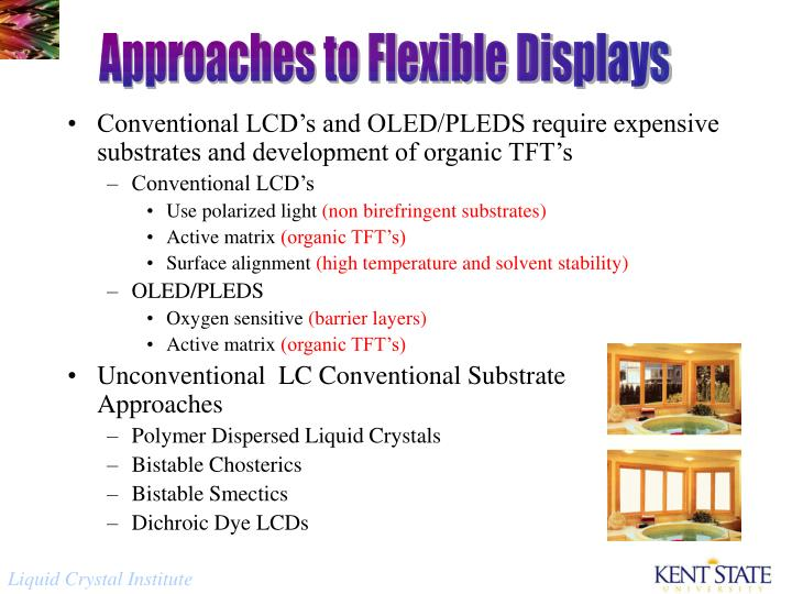 Approaches to Flexible Displays