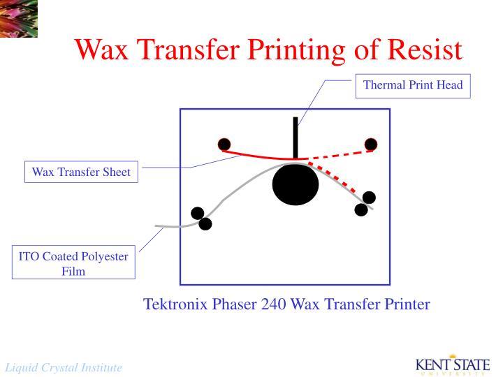 Wax Transfer Printing of Resist
