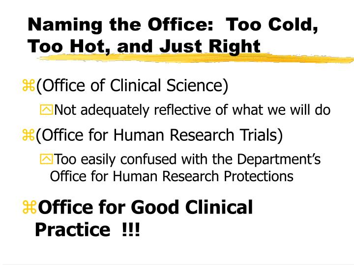 Naming the Office:  Too Cold, Too Hot, and Just Right