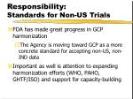 responsibility standards for non us trials1