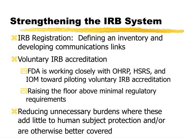 Strengthening the IRB System