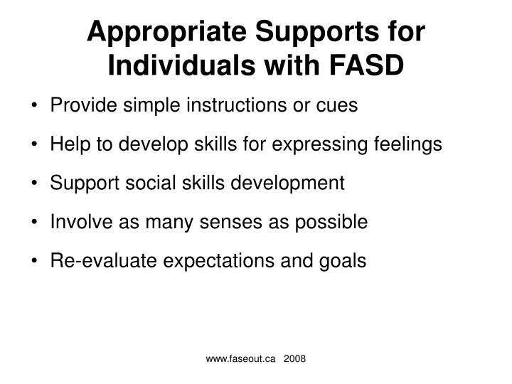 Appropriate Supports for Individuals with FASD
