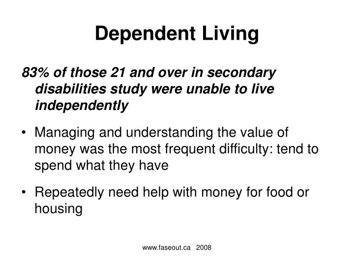 Dependent Living