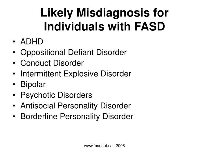 Likely Misdiagnosis for Individuals with FASD