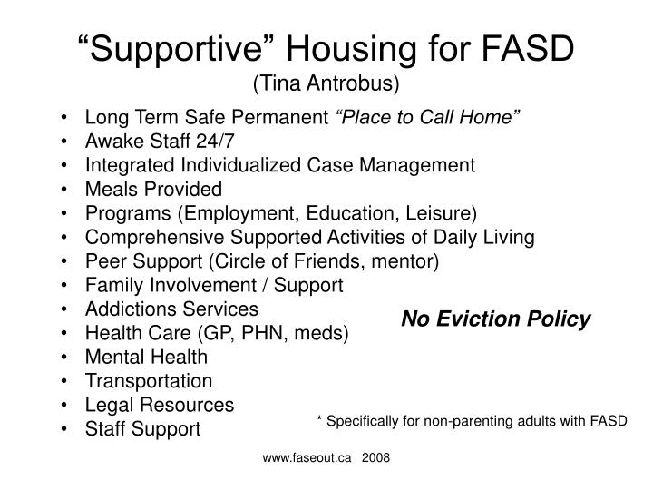 """Supportive"" Housing for FASD"