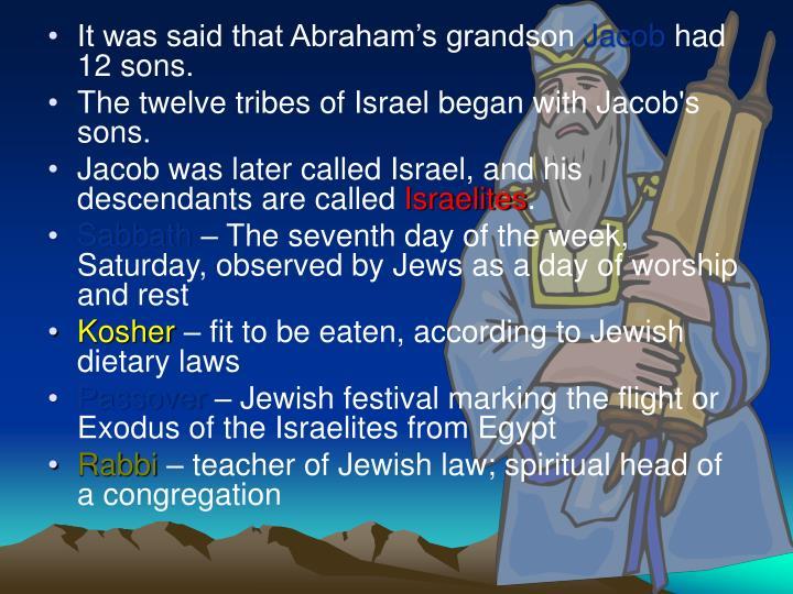 It was said that Abraham's grandson