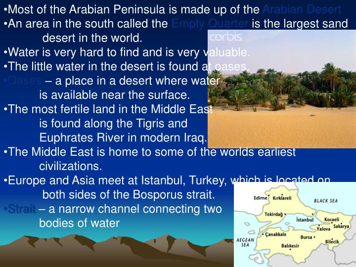 Most of the Arabian Peninsula is made up of the