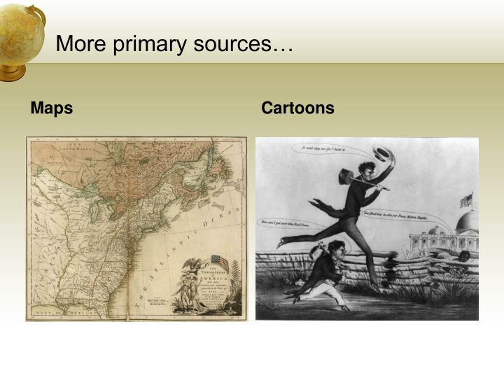 More primary sources…