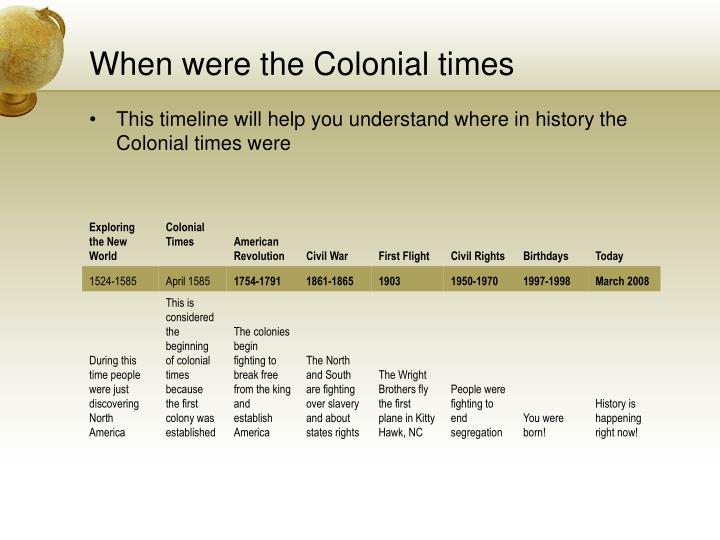 When were the Colonial times