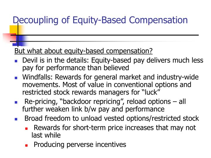 Decoupling of Equity-Based Compensation