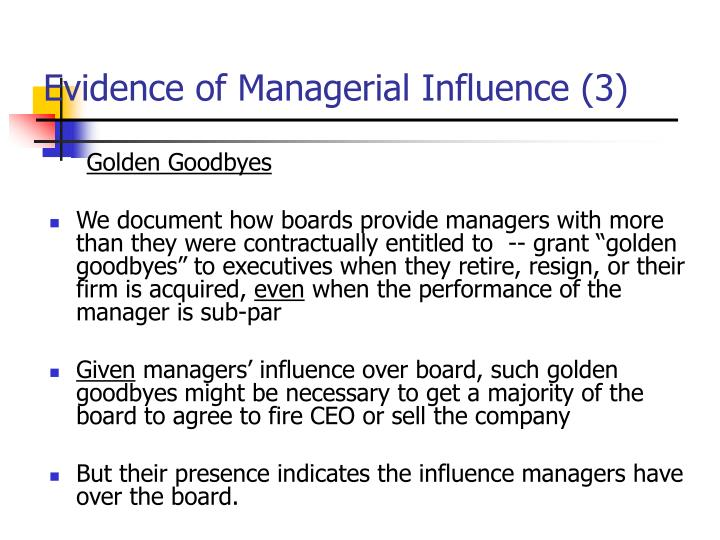 Evidence of Managerial Influence (3)