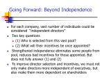 going forward beyond independence