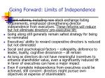 going forward limits of independence