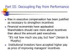 part iii decoupling pay from performance