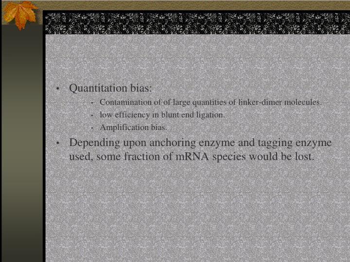 Quantitation bias: