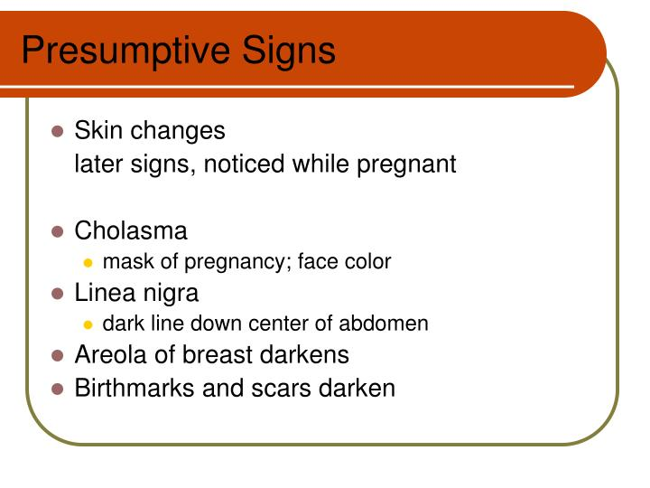 Presumptive Signs