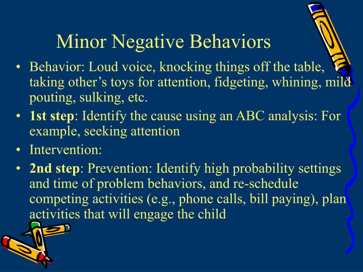 Minor Negative Behaviors