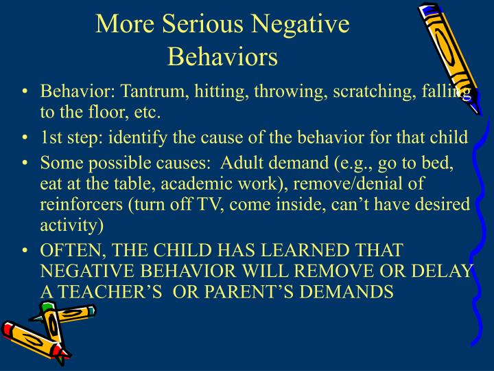 More Serious Negative Behaviors