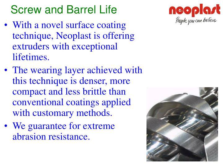 Screw and Barrel Life