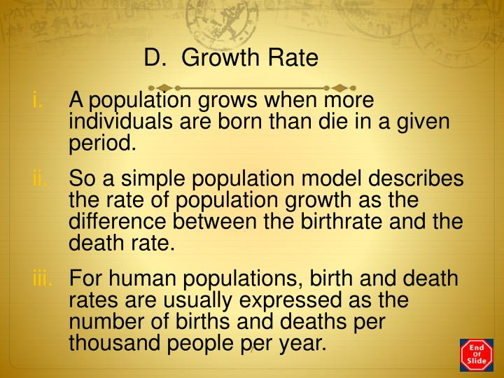D.  Growth Rate