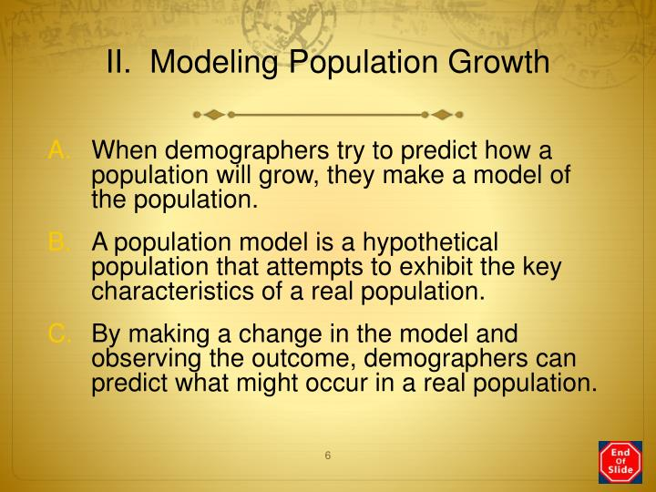 II.  Modeling Population Growth